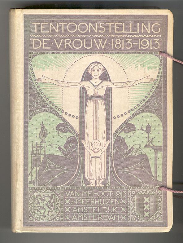 Catalogus Tentoonstelling De Vrouw 1813-1913, bandontwerp: Wilhelmina Drupsteen (1913)