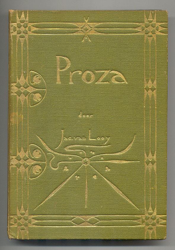 Proza door Jac. van Looy - bandontwerp: Theo Nieuwenhuis (1894)