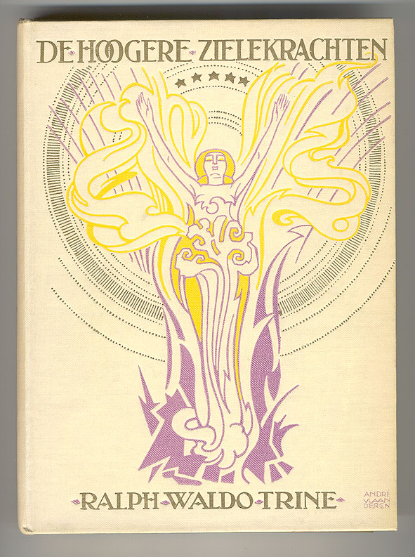 De hoogere zielekrachten - Ralph Waldo Trine, bandontwerp: André Vlaanderen (1919)