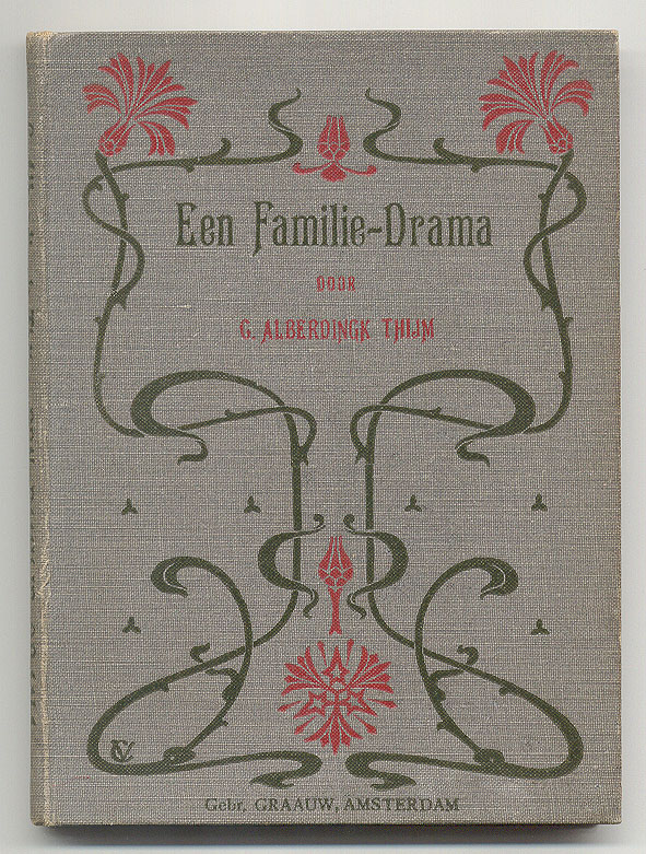 Een familie-drama - C. Alberdingk Thijm, bandontwerp Johann Georg van Caspel (ca. 1906)