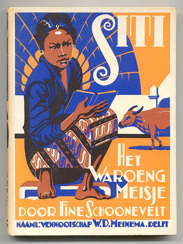 Siti: het waroeng meisje - Fine Schoonevelt, bandontwerp: Mattheus Carel August Meischke (1937)