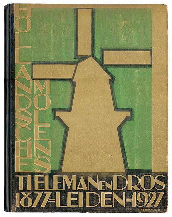 Hollandsche molens - Tieleman en Dros, bandontwerp: Tine Baanders (1927)