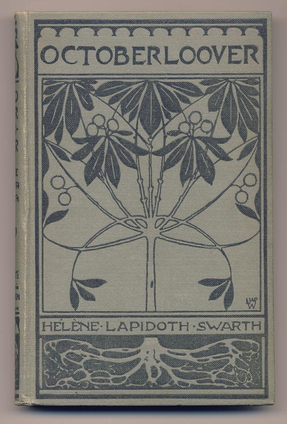 Octoberloover - Hélène Lapidoth-Swarth, bandontwerp: Willem Wenckebach (1903)