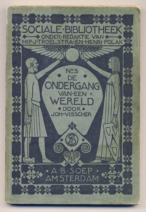 Sociale Bibliotheek - De ondergang van een wereld, omslagontwerp: Sjoerd de Roos (1903)