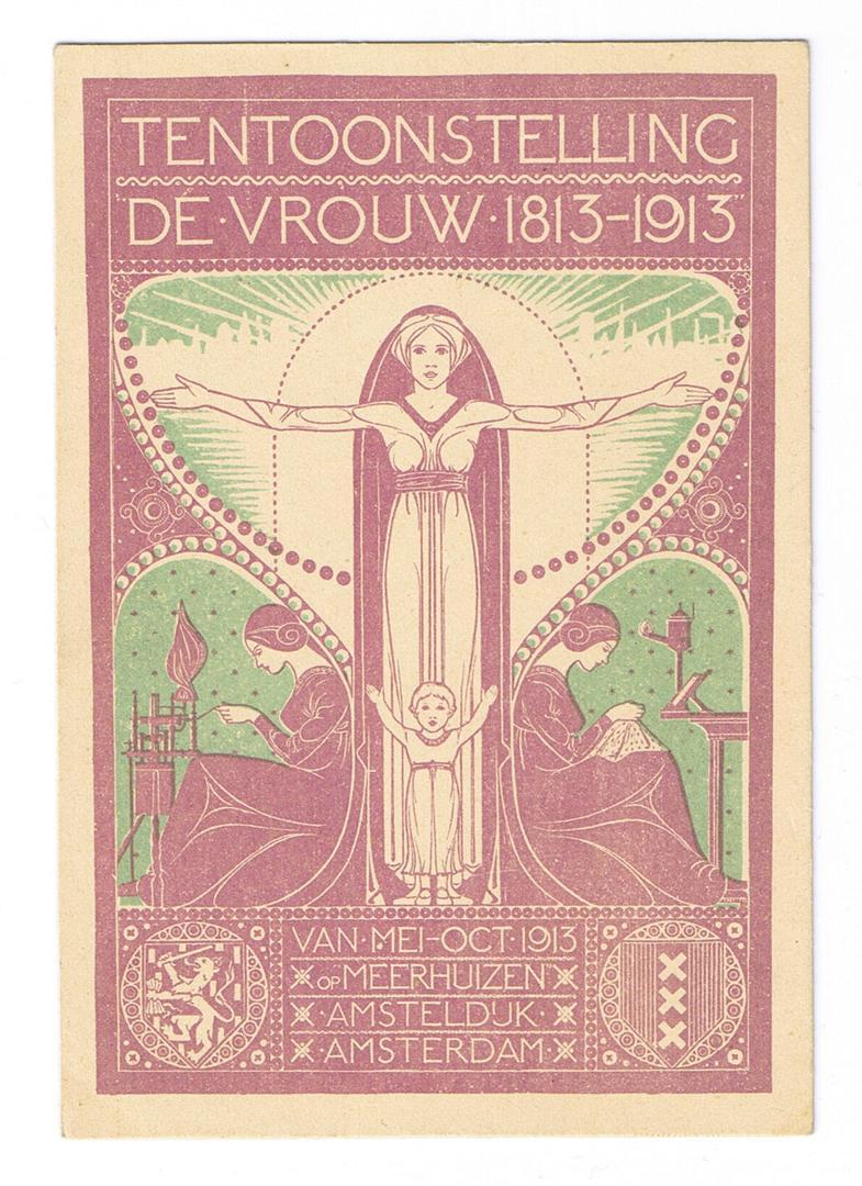 Briefkaart - Tentoonstelling De Vrouw 1813-1913, ontwerp: Wilhemina Drupsteen (1913)