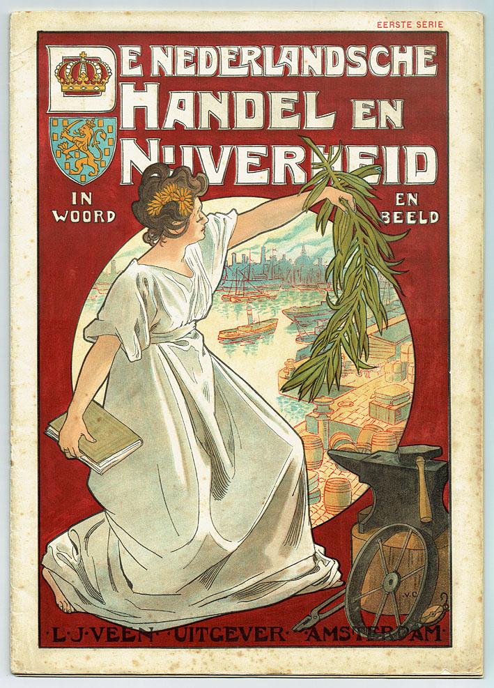 De Nederlandsche handel en nijverheid in woord en beeld ontwerp Johann Georg van Caspel jugendstil art nouveau