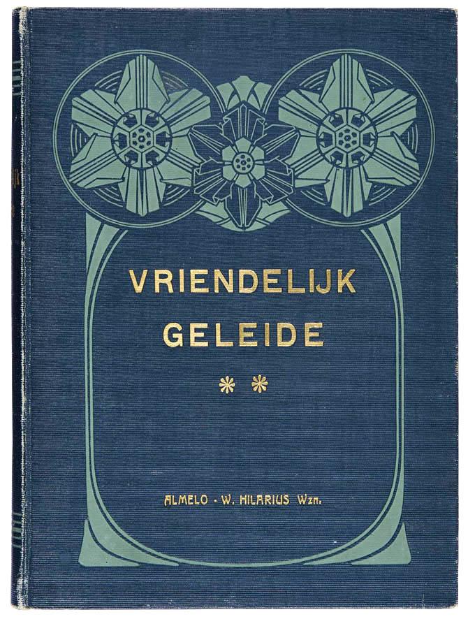 jugendstil art nouveau boekband Vriendelijk geleide uitgeverij Hilarius Almelo