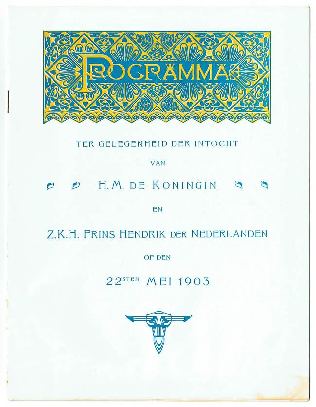 Programma ter gelegenheid der intocht H.M. de Koningin en Z.K.H. Hendrik der Nederlanden, ontwerp: Theo Neuhuys (1903)